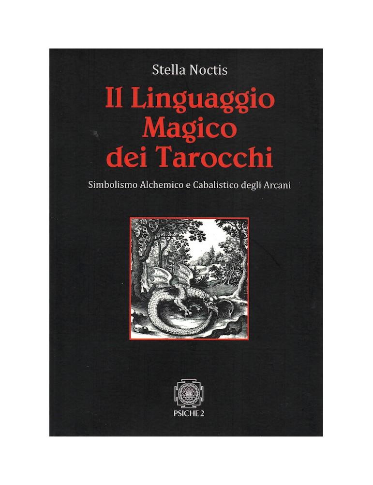 I Linguaggio Magico dei Tarocchi